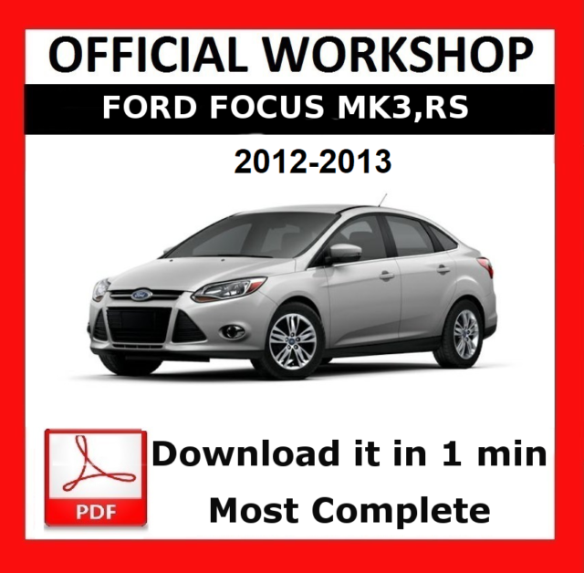 official workshop manual service repair ford focus mk3 rs mk2 2012 rh ebay co uk 2014 Ford Focus St Custom 2016 Ford SVT Focus