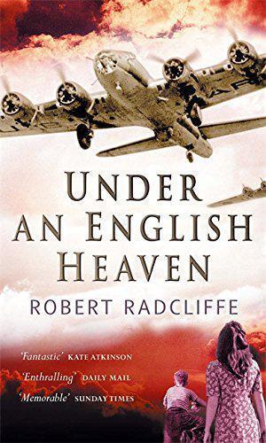 Under An English Heaven da Robert Radcliffe, Nuovo Libro ,Gratuito & , (Pa