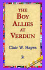 The Boy Allies at Verdun by Clair W Hayes (Paperback / softback, 2005)