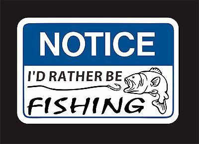 "/""I/'d rather be fishing/"" vinyl decal sticker car window bumper wall"