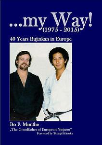 my-Way-40-Years-Bujinkan-in-Europe