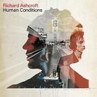 Human Conditions [Bonus Track] by Richard Ashcroft (CD, Feb-2003, Virgin)