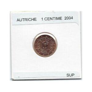 Autriche 2004 1 CENTIME SUP