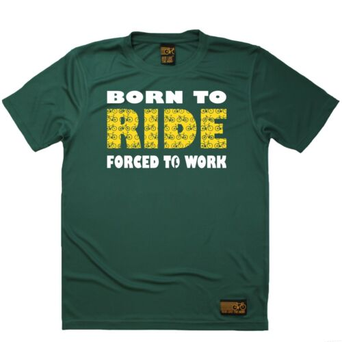 Breathable Sports T-SHIRT Cycling Birthday Gift Born To Ride Forced To Work