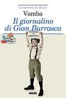 Il giornalino di Gian Burrasca di VAMBA Crescere Ediz. LIBRO NUOVO