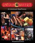 Dinosaur Bar-B-Que: An American Roadhouse by Nancy Radke, John Stage (Paperback, 2009)