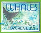 Whales by Gail Gibbons (Paperback, 1991)