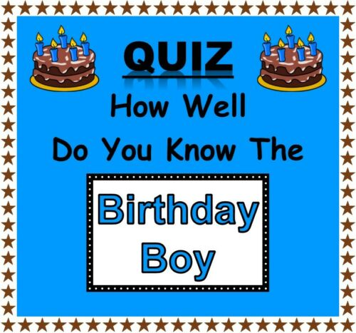 Party Game How Well Do You Know the Birthday Boy NEW DESIGN NEW QUESTIONS