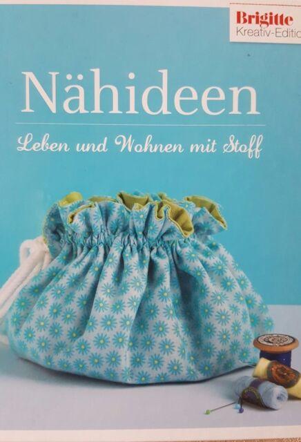 Brigitte Edition Nähideen: für Dekorationen und Accessoires