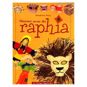 DECORER AVEC DU RAPHIA  LIVRE NEUF 32 pages LOISIRS CREATIFS