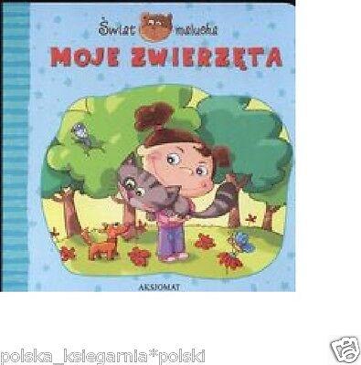 Swiat malucha Moje zwierzeta KARTON bajki dla dzieci polska ksiegarnia *JBook