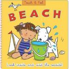 Touch and Feel Beach by Mandy Stanley (Board book, 2014)