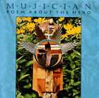 Poem About the Hero by Mujician (CD, Mar-2009, Cuneiform Records)