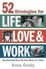 52 Strategies for Life Love Work by Anne Grady Book Paperback