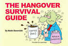 The Hangover Survival Guide by Martin Baxendale (Paperback, 2005)