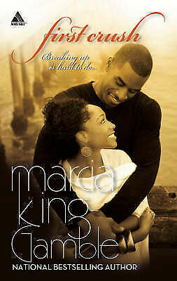Marcia King-Gamble, First Crush (Arabesque), Very Good Book