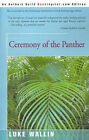 Ceremony of the Panther by Luke Wallin (Paperback / softback, 2001)