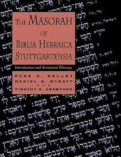 The Masorah of Biblia Hebraica Stuttgartensia : Introduction and Annotated...