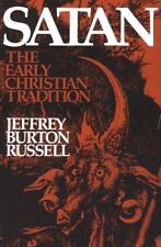Satan: The Early Christian Tradition by Russell, Jeffrey Burton