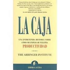 La Caja: Una Entretenida Historia Sobre Como Multiplicar Nuestra Productividad..