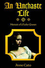 An Unchaste Life: Memoir of a Tudor Queen by Lyon-Rampant Publishing (Paperback / softback, 2006)