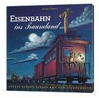 Eisenbahn ins Traumland von Sherri Duskey Rinker und Tom Lichtenheld (2014, Kunststoffeinband)