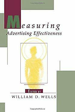 Measuring Advertising Effectiveness Hardcover Richard Ed. Wells