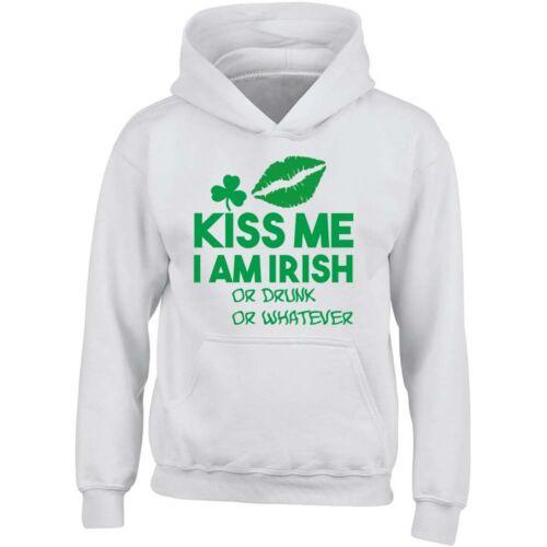 Patrick/'s Day Kiss Me I Am IRISH or Drunk or Whatever Unisex HOODIE Irish St