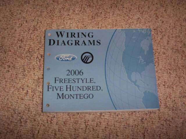 2006 Ford Freestyle Electrical Wiring Diagram Manual Se Sel Limited 3 0l V6