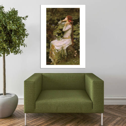 John William Waterhouse-Ophelia 1894 Wall art POSTER print