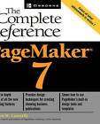 PageMaker 7: The Complete Reference by Carolyn M. Connally (Paperback, 2002)