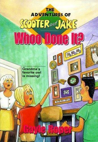 Whoo Done It? (Adventures of Scooter and Jake, 3) Roper, Gayle G. Paperback Use