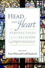 Head and Heart: Perspectives from Religion and Psychology by Templeton Foundation Press,U.S. (Paperback / softback, 2013)