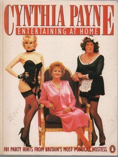 Cynthia Payne's Book of Home Entertainment By Cynthia Payne,Terence Blacker