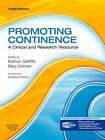 Promoting Continence: A Clinical and Research Resource by Kathryn Getliffe, Mary Dolman (Paperback, 2007)