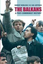 The Balkans: A Post-Communist History