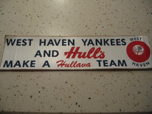 """1970/'S WEST HAVEN YANKEES AND HULL/'S BUMPER STICKER /""""MAKE A HULLAVA TEAM/"""""""