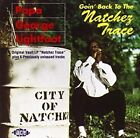 Goin' Back to the Nachez Trace * by Papa George Lightfoot (CD, Nov-1994, Ace (Label))