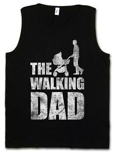 THE-WALKING-DAD-TANK-TOP-VEST-Father-039-s-Day-Present-Dead-Fun-Best-Dad-Daughter