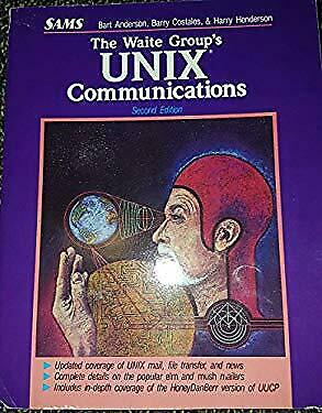 Waite Group's UNIX Communications by Waite Group -ExLibrary