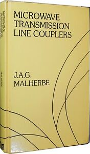 MICROWAVE TRANSMISSION LINE COUPLERS Malherbe - Italia - MICROWAVE TRANSMISSION LINE COUPLERS Malherbe - Italia