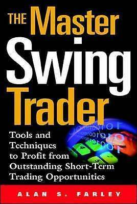1 of 1 - The Master Swing Trader: Tools and Techniques to Profit from Outstanding Short-…