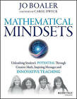 Mathematical Mindsets: Unleashing Students' Potential Through Creative Math, Inspiring Messages and Innovative Teaching by Jo Boaler (Paperback, 2016)