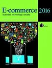 E-Commerce: Business, Technology, Society: 2016 by Carol Guercio Traver, Kenneth C. Laudon (Hardback, 2016)
