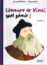 Léonard DE VINCI Quel Génie * KERBRAZ * Ed Du rocher * Peinture Art Sciences vie