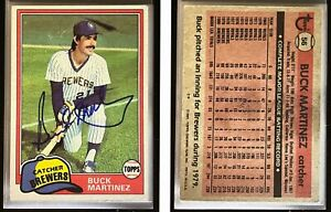 Buck Martinez Signed 1981 Topps #56 Card Milwaukee Brewers Auto Autograph