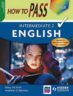 How to Pass Intermediate 2 English Colour Edition by Mary M. Firth, Andrew G. Ralston (Paperback, 2009)