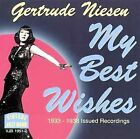 My Best Wishes: 1933-1938 Issued Recordings by Gertrude Niesen (CD, Jul-2005, Vintage Jazz Band (UK))