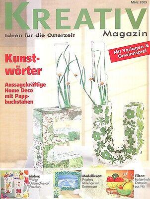 Kreativ Magazin - Ideen für die Osterzeit März 2009