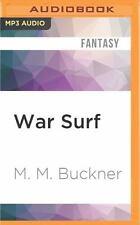 War Surf by M. M. Buckner (2016, MP3 CD, Unabridged)
